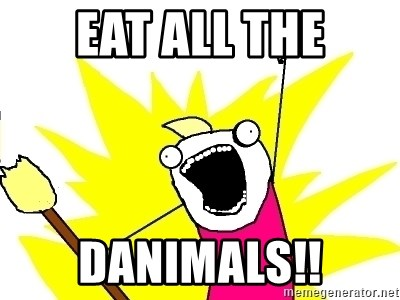 X ALL THE THINGS - eat ALL the Danimals!!