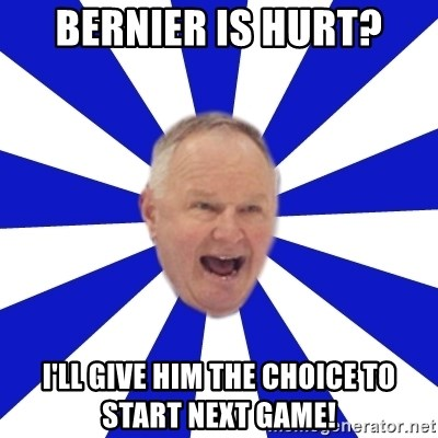 Crafty Randy - bernier is hurt? i'll give him the choice to start next game!