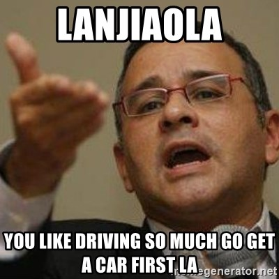 Funes 20 años - lanjiaola you like driving so much go get a car first la