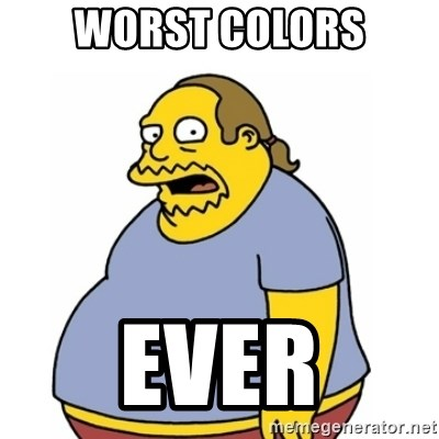 Comic Book Guy Worst Ever - Worst Colors EVER