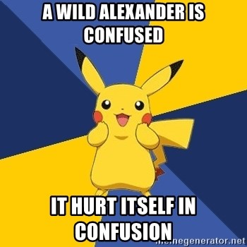 Pokemon Logic  - A wild alexander is confused it hurt itself in confusion