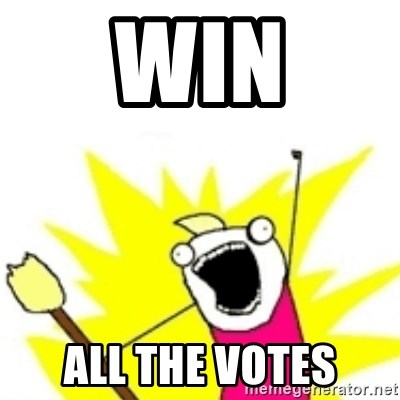 x all the y - Win All the votes