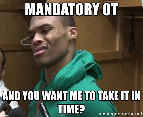 Russell Westbrook - Mandatory OT And you want me to take it in time?