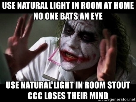 joker mind loss - use natural light in room at home no one bats an eye use natural light in room stout ccc loses their mind