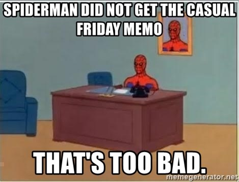 Spiderman Desk - Spiderman did not get the casual friday memo that's too bad.