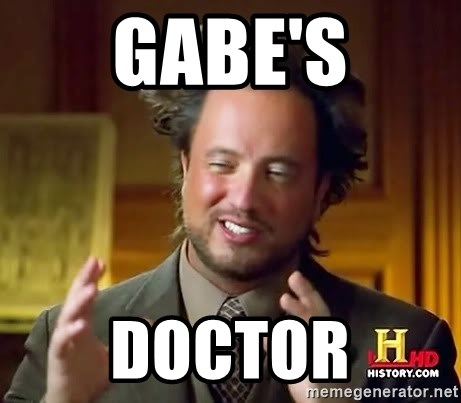 Ancient Aliens - Gabe's Doctor