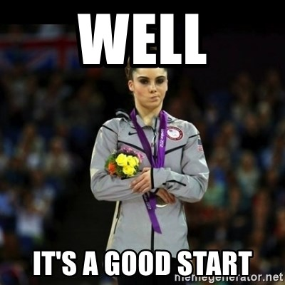 Unimpressed McKayla Maroney - Well it's a good start