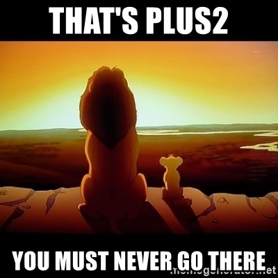 Simba - that's plus2 You must never go there