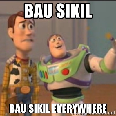 Buzz - Bau sikil Bau sikil everywhere