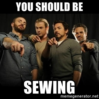 avengers pointing - you should be sewing
