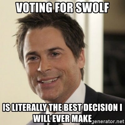 Chris Traeger - Voting for swolf Is literally the best DECISION i will ever make