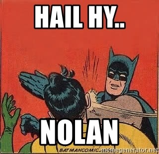 batman slap robin - HAIL HY.. NOLAN