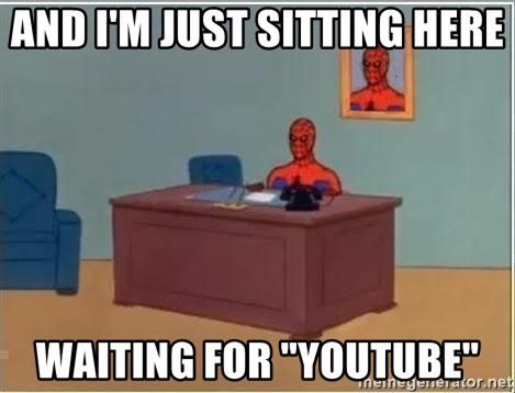 "Spiderman Desk - And I'm just sitting here  waiting for ""youtube"""