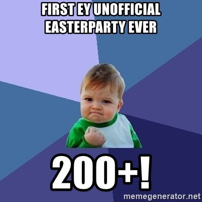 Success Kid - first ey unofficial easterparty ever 200+!