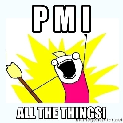 All the things - p m i all the things!