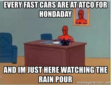 Spiderman Desk - Every fast cars are at Atco for HondaDay And Im just here watching the rain pour