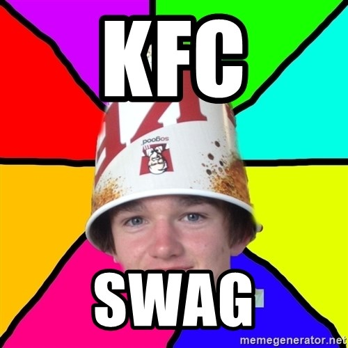 Bad Braydon - kfc swag
