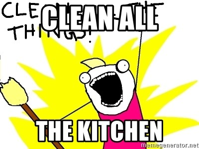 clean all the things - Clean all the kitchen
