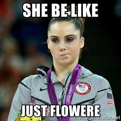 Not Impressed McKayla - she be like just flowere