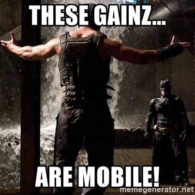 Bane Let the Games Begin - These Gainz... Are Mobile!