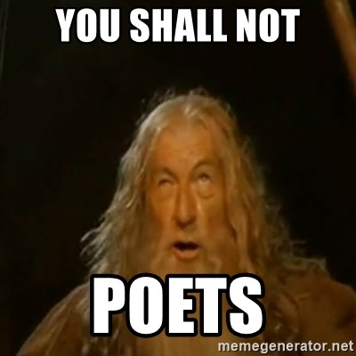 Gandalf You Shall Not Pass - YOU sHALL NOT POETS