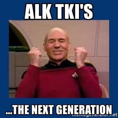 Captain Picard So Much Win! - ALK TKI's ...The next generation