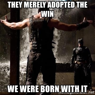 Bane Let the Games Begin - THEY MERELY ADOPTED THE WIN WE WERE BORN WITH IT