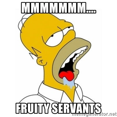 Homer Simpson Drooling - MMMMMMM.... FRUITY SERVANTS