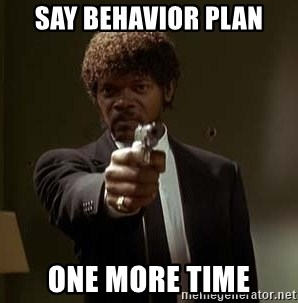 Jules Pulp Fiction - SAY BEHAVIOR PLAN ONE MORE TIME
