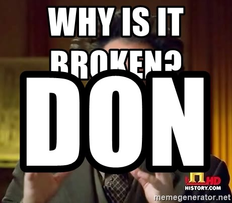 Ancient Aliens - Why is it Broken?                      Don