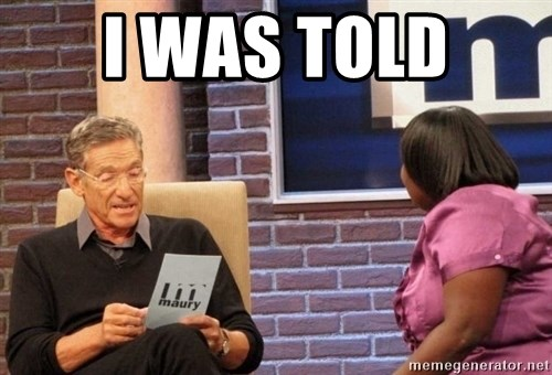 Maury Lie Detector - I was told