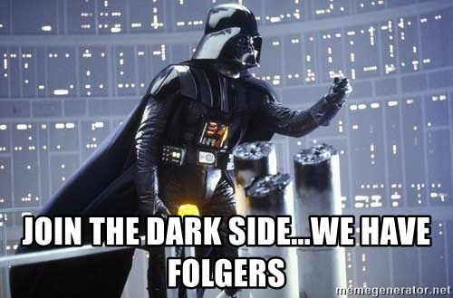 Darth Vader Shaking Fist -  join the dark side...we have folgers