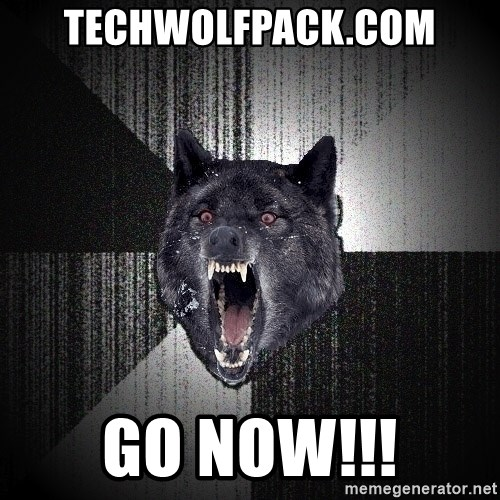 Insanity Wolf - techwolfpack.com go now!!!