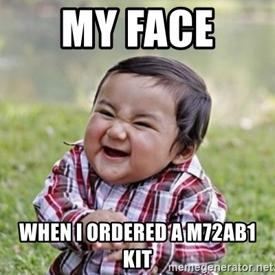 evil toddler kid2 - my face  when i ordered a m72ab1 kit