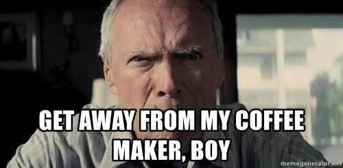 Racist Clint Eastwood -  get away from my coffee maker, boy