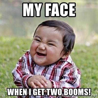 evil toddler kid2 - MY FACE WHEN I GET TWO BOOMS!