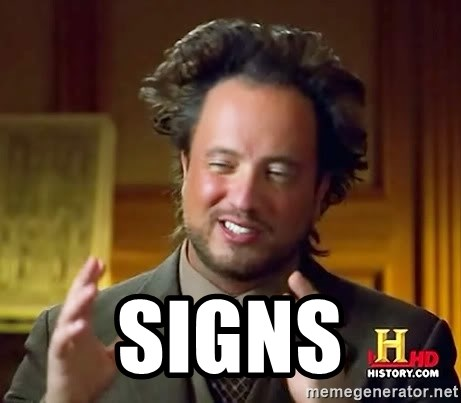 Ancient Aliens -  signs