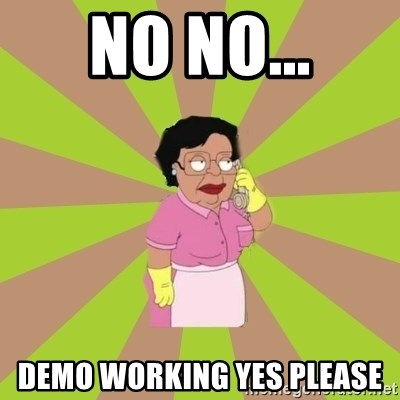 Consuela Family Guy - no no... Demo working yes please