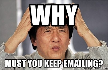 Jackie Chan - WhY must you keep emailing?