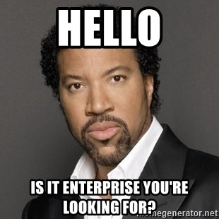 Lionel Richie - Hello Is it enterprise You're looking for?