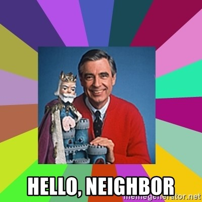 mr rogers  -  hello, neighbor