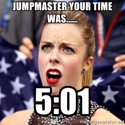 Ashley Wagner Shocker - Jumpmaster your time was...... 5:01