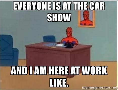 Spiderman Desk - Everyone is at the car show  and i am here at work like.