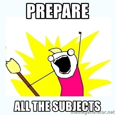 All the things - PREPARE ALL THE SUBJECTS