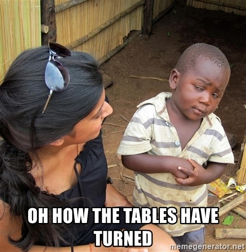 Skeptical African Child -  oh how the tables have turned