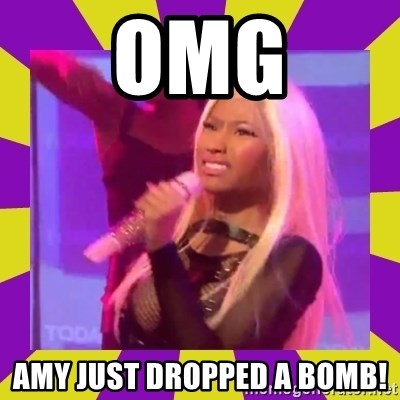 Nicki Minaj Constipation Face - OMG Amy just dropped a bomb!