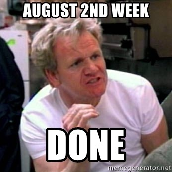 Gordon Ramsay - August 2nd week DONE
