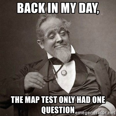 1889 [10] guy - Back in my day, The map test only had one question