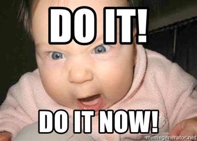 Angry baby - DO it! Do it now!