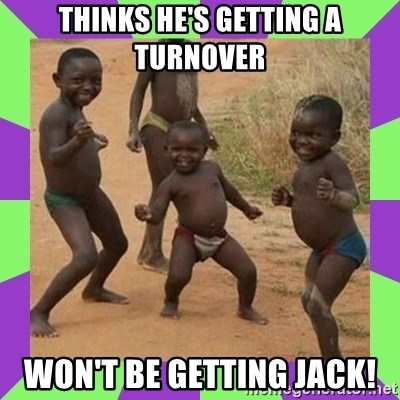 african kids dancing - THINKS HE'S GETTING A TURNOVER WON'T BE GETTING JACK!